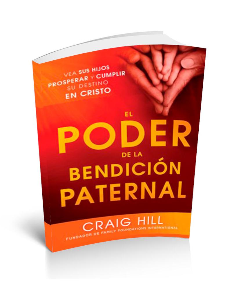 El poder de la bendicion paternal