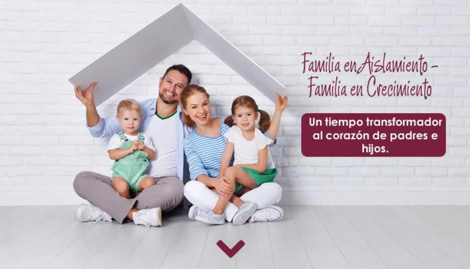 Seminario Familia en aislamiento es familia en crecimiento